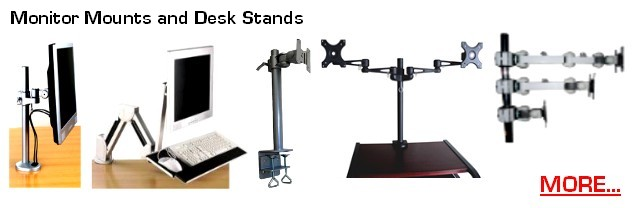 Mounts, brackets & stands for LCD Monitors; LCD wall mounts & arms, LCD TV Ceiling Mounts, Pole LCD Monitor Mounts, Desk LCD Stands, quad LCD stands, dual LCD Desk stands; LCD arms; VESA monitor mounts and brackets